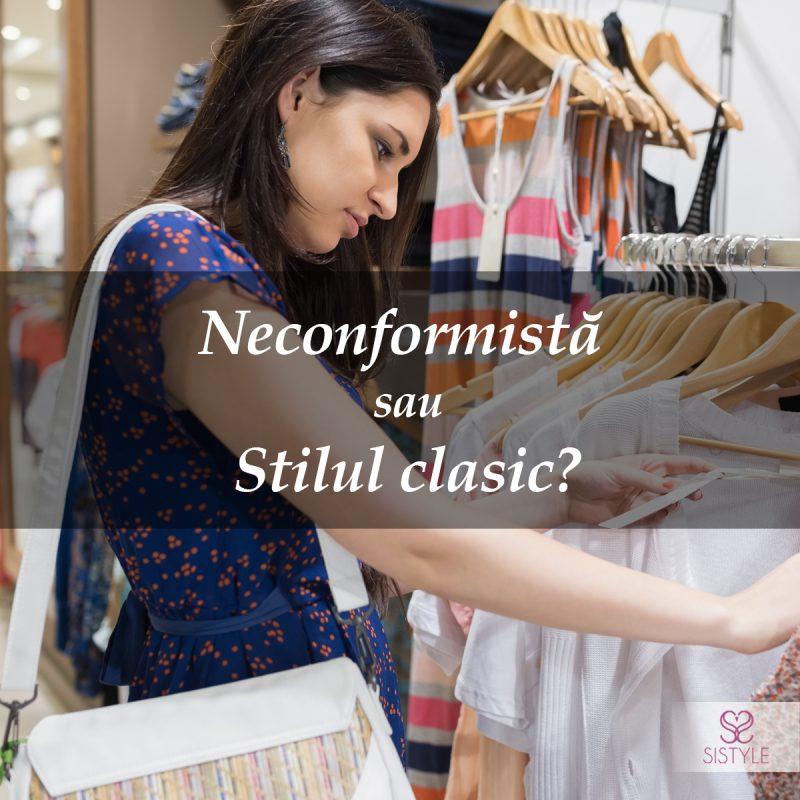 neconformist sau stil clasic
